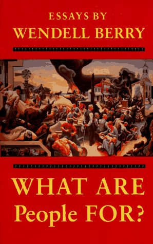 9780865474376: What are People for?: Essays