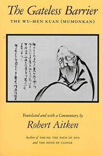 9780865474420: The Gateless Barrier: The Wu-Men Kuan (Mumonkan)