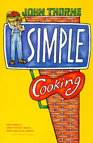 9780865475045: Simple Cooking