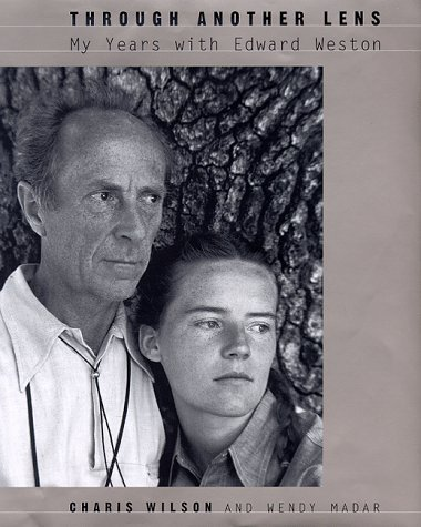 9780865475212: Through Another Lens: My Years With Edward Weston