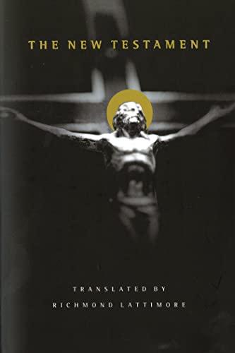 9780865475243: New Testament Bible-OE-Lattimore