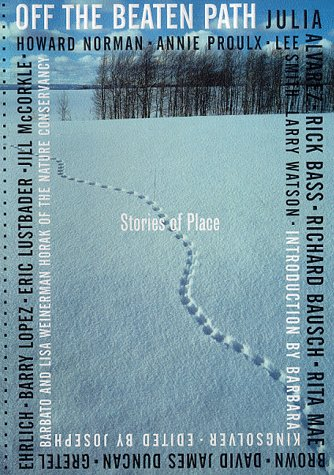 Off the Beaten Path : Stories of Place: Barbato, Joseph (editor); Horak, Lisa W. (editor)