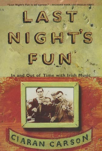 9780865475311: Last Night's Fun: A Book About Irish Traditional Music