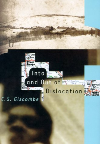 Into and Out of Dislocation: Giscombe, C. S.