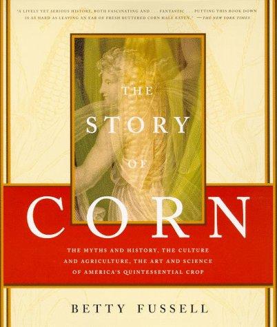 9780865475458: Story of Corn