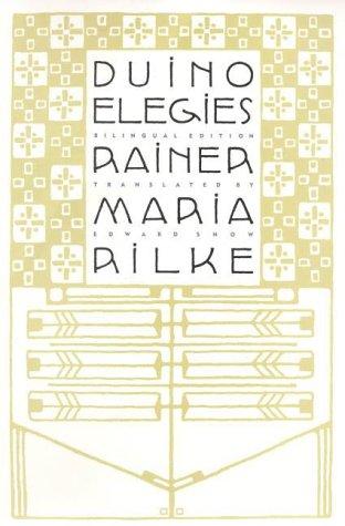 9780865475465: Duino Elegies: A Bilingual Edition