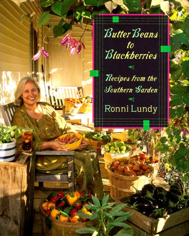 9780865475472: Butter Beans to Blackberries: Recipes from the Southern Garden