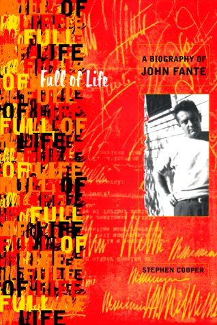 9780865475540: Full of Life: A Biography of John Fante