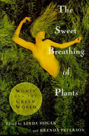 9780865475595: The Sweet Breathing of Plants: Women Writing on the Green World