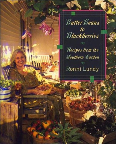 9780865475885: Butter Beans to Blackberries: Recipes from the Southern Garden