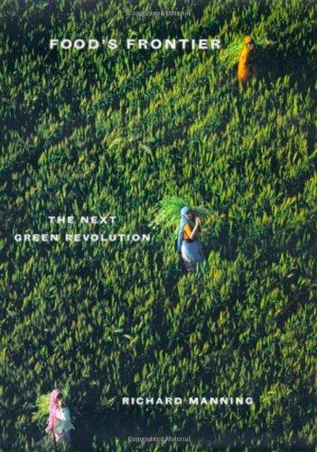 9780865475939: Food's Frontier: The Next Green Revolution