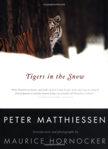 Tigers In The Snow (9780865475960) by Peter Matthiessen