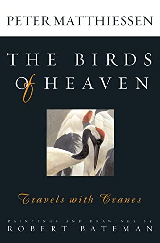 9780865476578: The Birds of Heaven: Travels with Cranes