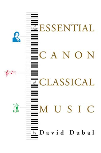 9780865476646: The Essential Canon of Classical Music