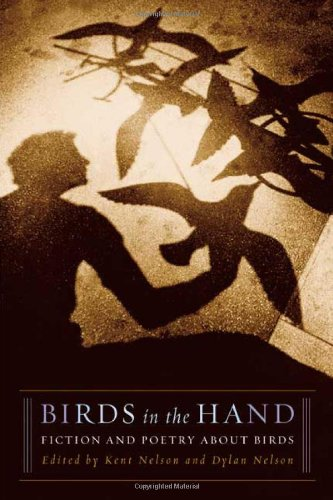 Birds in the Hand: Fiction and Poetry About Birds: North Point Press