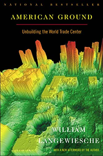 9780865476752: American Ground: Unbuilding the World Trade Center