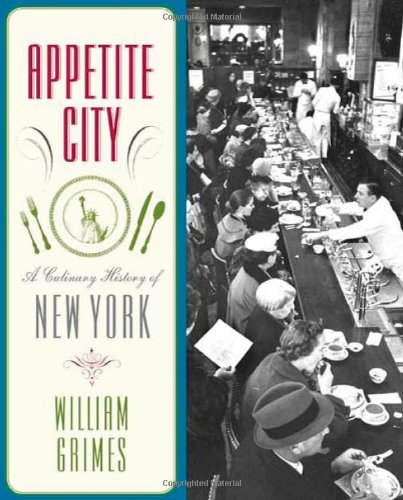 APPETITE CITY : A CULINARY HISTORY OF NE