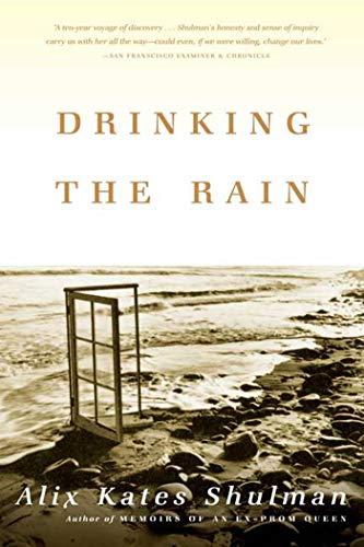 9780865476974: Drinking the Rain: A Memoir