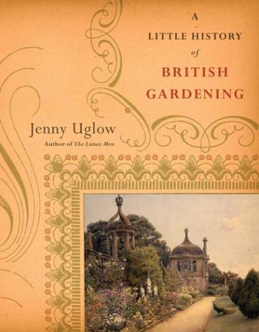 9780865477025: A Little History of British Gardening