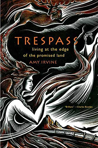 9780865477452: Trespass: Living at the Edge of the Promised Land