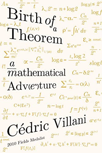9780865477674: Birth of a Theorem: A Mathematical Adventure