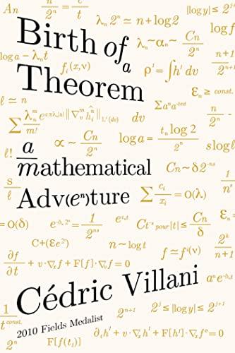 9780865477674: Birth of a Theorem: A Mathematical Adventure
