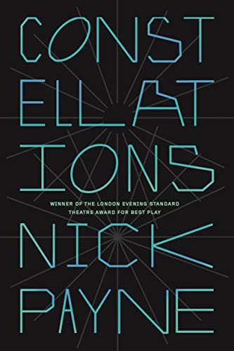 9780865477711: Constellations: A Play