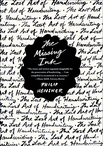 9780865478022: The Missing Ink: The Lost Art of Handwriting