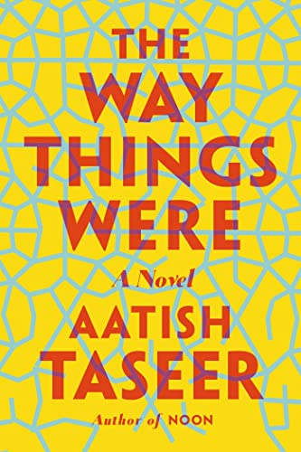 9780865478244: The Way Things Were: A Novel