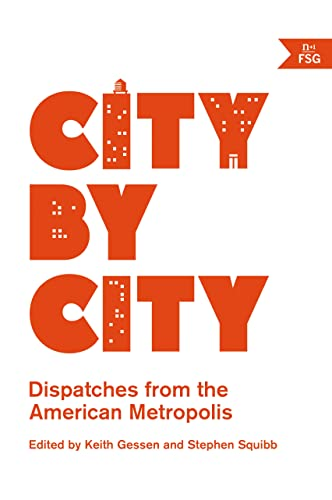 9780865478312: City by City: Dispatches from the American Metropolis