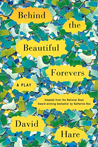 9780865478350: Behind the Beautiful Forevers: A Play