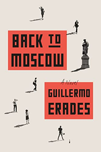 9780865478374: Back to Moscow: A Novel