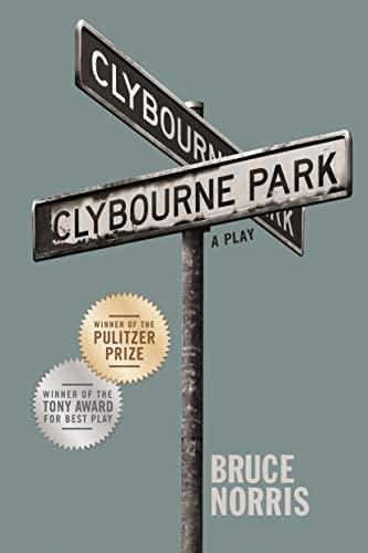 9780865478688: Clybourne Park (Tony Award Best Play)