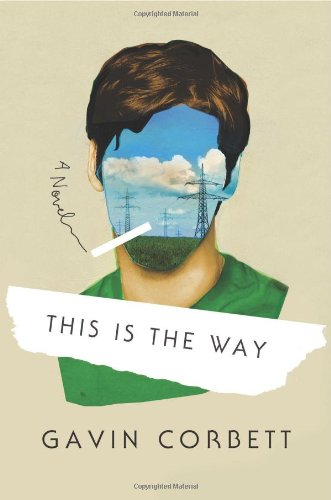 9780865478916: This Is the Way: A Novel
