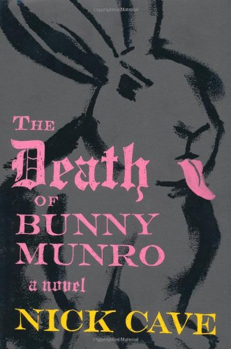 9780865479104: The Death of Bunny Munro: A Novel