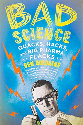 9780865479180: Bad Science: Quacks, Hacks, and Big Pharma Flacks