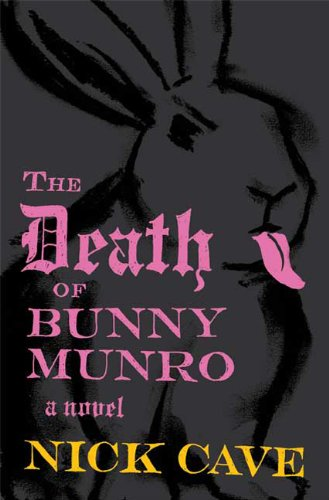 9780865479234: The Death of Bunny Munro: A Novel
