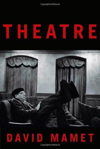 Theatre [SIGNED]: Mamet, David