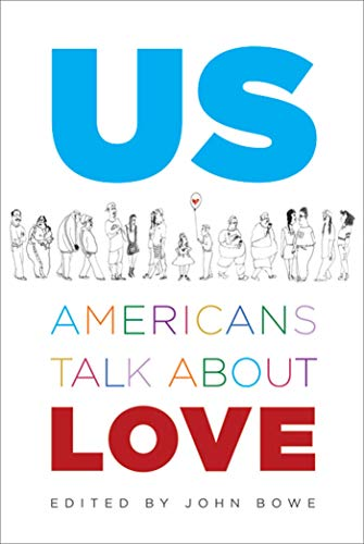 Us: Americans Talk About Love: John Bowe