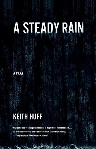9780865479364: A Steady Rain: A Play