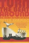 9780865479524: Turn the Beat Around: The Secret History of Disco