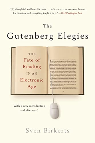 9780865479579: The Gutenberg Elegies: The Fate of Reading in an Electronic Age