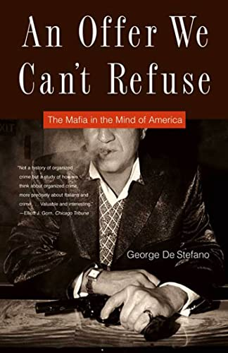 9780865479623: An Offer We Can't Refuse: The Mafia in the Mind of America