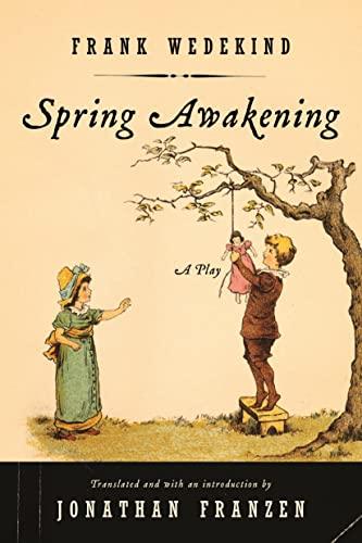 9780865479784: Spring Awakening: A Play