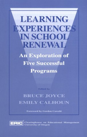 9780865521339: Learning Experiences in School Renewal: An Exploration of Five Successful Programs