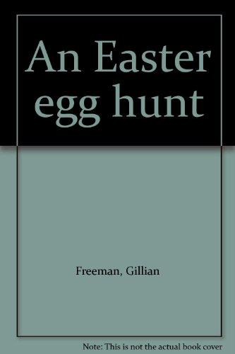9780865530225: An Easter egg hunt