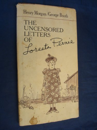 Uncensored Letters of Loreeta Permie