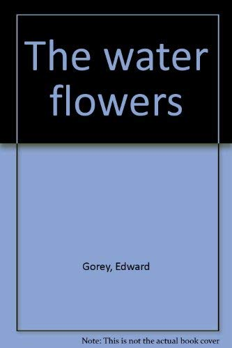 9780865530591: The water flowers