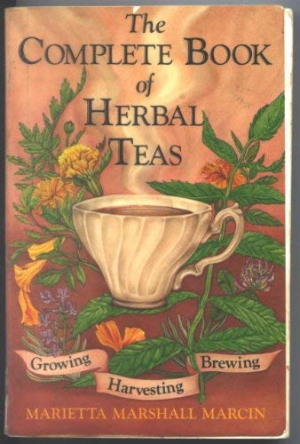 9780865530706: The complete book of herbal teas