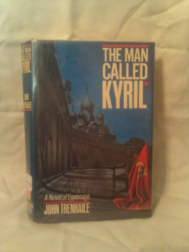9780865530805: The Man Called Kyril